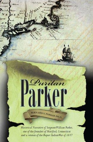 Puritan Parker  by  Bernard Parker