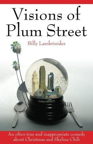 Visions of Plum Street  by  Billy Lambrinides