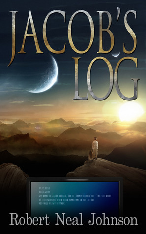 Jacobs Log  by  Robert Neal Johnson