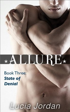 Allure: State Of Denial  by  Lucia Jordan