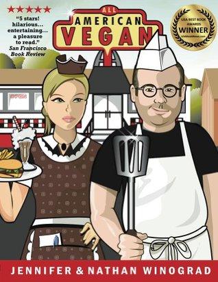 All American Vegan Nathan J. Winograd