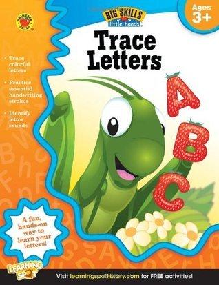 Trace Letters Workbook, Grades Preschool - K  by  Brighter Child