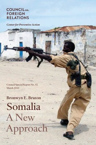 Somalia: A New Approach  by  Bronwyn E. Bruton