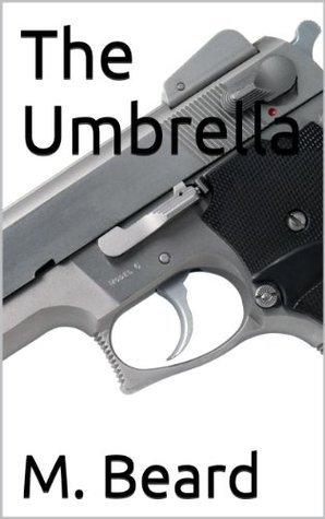 The Umbrella  by  M. Beard