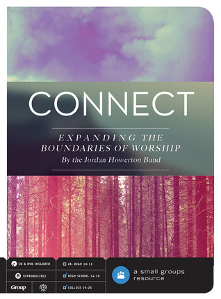 Connect: Expanding the Boundaries of Worship  by  Jordan Howerton Band