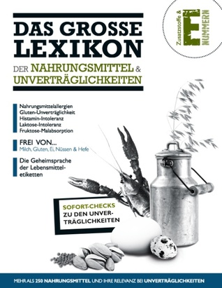 Das Große Lexikon der Nahrungsmittel & Unverträglichkeiten Anuba Schneider