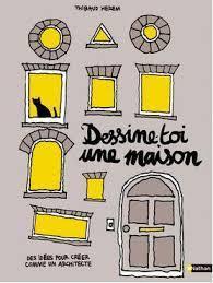 dessine-toi une maison  by  Thibaud Herem