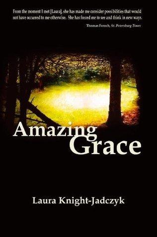 Amazing Grace  by  Laura Knight-Jadczyk