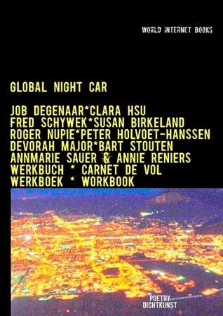 Global Night Car: Weltnachtauto - Wereldnacht auto - VOITURE DE NUIT GLOBALE  by  Job Degenaar