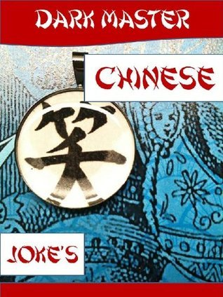 Chinese Jokes Dark Master