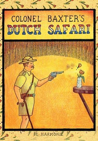 Colonel Baxters Dutch Safari  by  Glen Baxter
