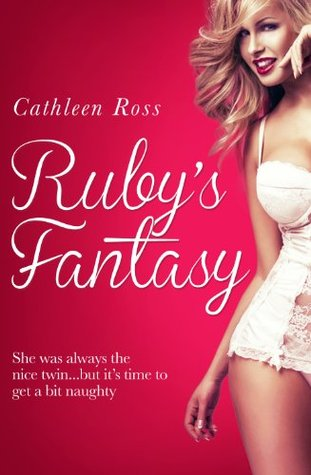 Rubys Fantasy  by  Cathleen Ross