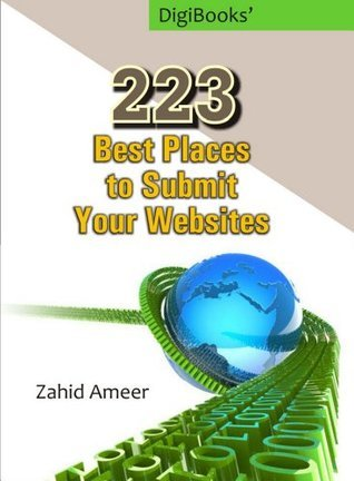 223 Best Places To Submit Your Sites  by  Zahid Ameer