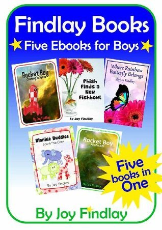 Childrens Book - Findlay Books Five Books for Boys  by  Joy Findlay