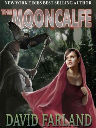 The Mooncalfe  by  David Farland