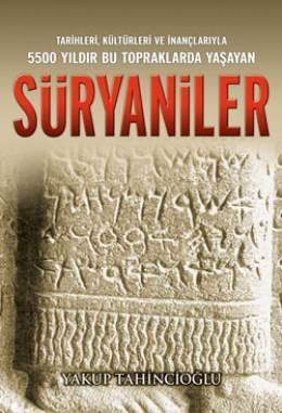 Süryaniler  by  Yakup Tahsincioğlu