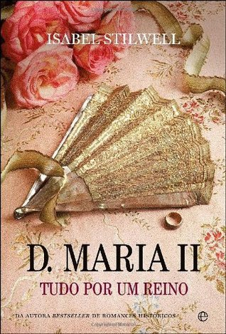D. Maria II  by  Isabel Stilwell