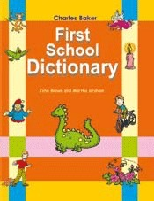 First School Dictionary  by  John Brown
