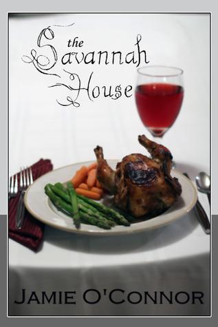 The Savannah House  by  Jamie OConnor