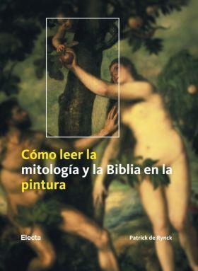 Como leer la mitologia y la biblia en la pintura Patrick De Rynck