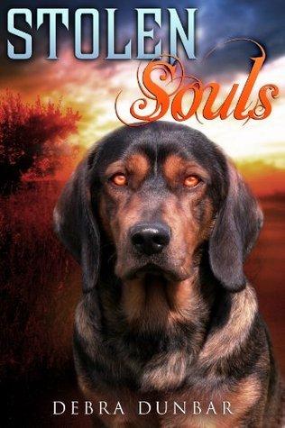 Stolen Souls  by  Debra Dunbar