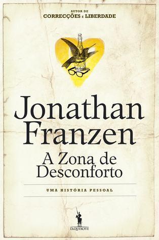A zona de desconforto Jonathan Franzen