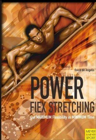 Power Flex Stretching David De Angelis