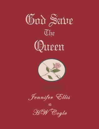God Save the Queen  by  H.W. Coyle