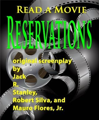 Reservations  by  Jack R. Stanley