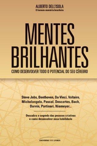 Mentes Brilhantes  by  Alberto Dellisola