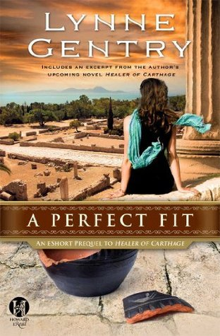 A Perfect Fit (The Carthage Chronicles 0.5)  by  Lynne Gentry