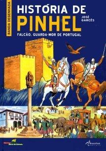 História de Pinhel: falcão, guarda-mor de Portugal José Garcês