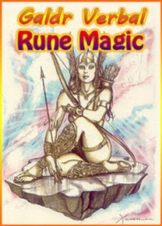 Galdr Verbal Rune Magic  by  Bravo Ebooks