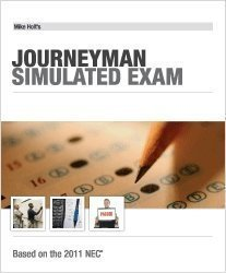 Mike Holts Jouneyman Simulated Exam, 2011 NEC  by  Mike Holt