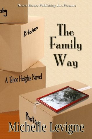 Tabor Heights Year One: The Family Way Michelle Levigne