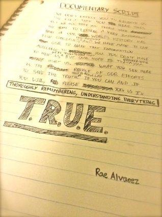 TRUE  by  Rae Alvarez