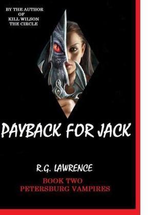 Payback for Jack (Petersberg Vampires #2)  by  R.G. Lawrence