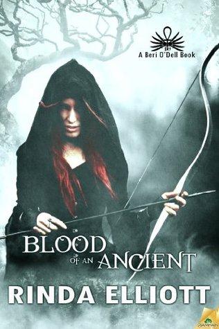 Blood of an Ancient (A Beri ODell Book) Rinda Elliott