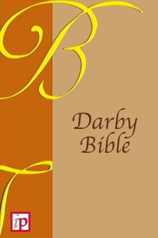 Notes On The Book Of The Revelation: To Assist Enquirers In Searching Into That Book (Forgotten Books) John Nelson Darby