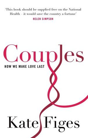 Couples: The Truth Kate Figes