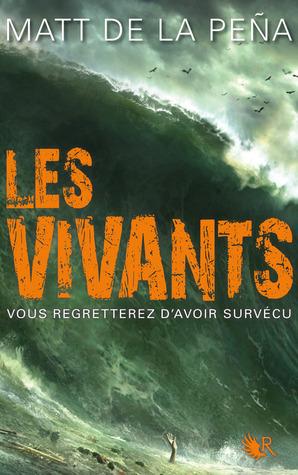 Les Vivants  by  Matt de la Pena