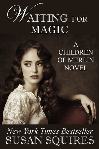 Waiting for Magic  by  Susan Squires