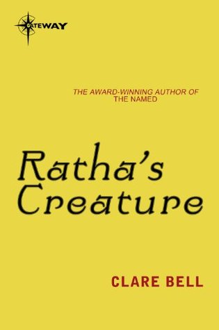 Rathas Creature: Named: Book One Clare Bell