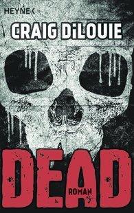 Dead Craig DiLouie