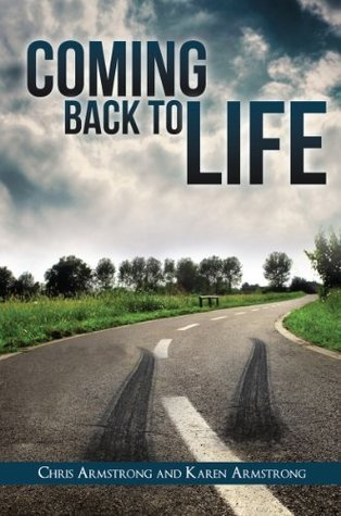 COMING BACK TO LIFE  by  Chris Armstrong
