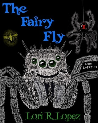 The Fairy Fly  by  Lori R. Lopez