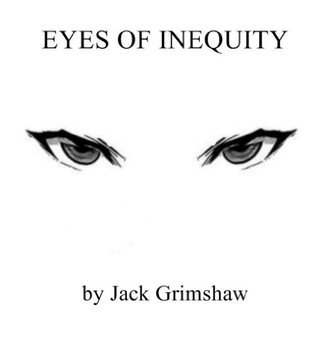 Eyes of Inequity Jack Grimshaw