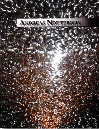 Andreas Nottebohm, Recent Works  by  Harry Roche