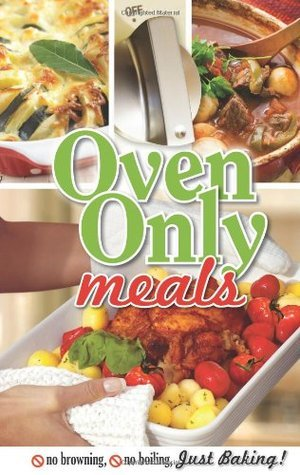 Oven Only Meals  by  C.Q. Products