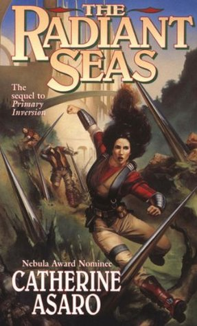 The Radiant Seas (Saga of the Skolian Empire) Catherine Asaro